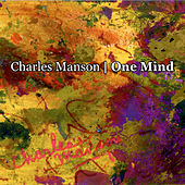 One Mind by Charles Manson