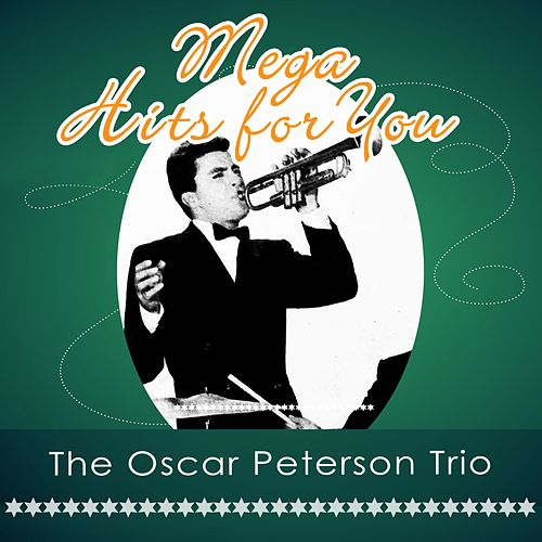 Mega Hits For You von Oscar Peterson