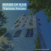 House of R 'n' B, Vol. 1 by Various Artists