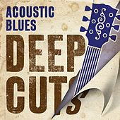 Acoustic Blues Deep Cuts von Various Artists
