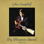Big Bluegrass Special (Remastered 2016) von Glen Campbell