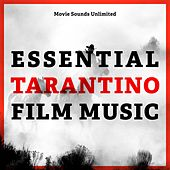 Essential Tarantino Film Music by Various Artists