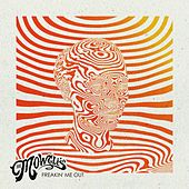 Freakin' Me Out by The Mowgli's