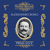 Alessandro Bonci (Recorded 1905 - 1907) by Various Artists