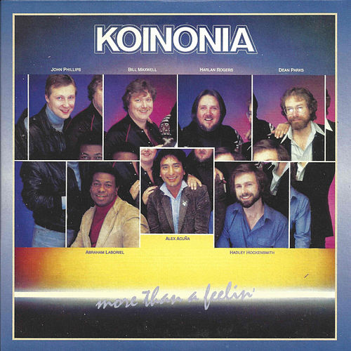 More Than a Feelin' by Koinonia