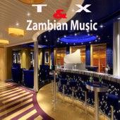 Zambian Music by X