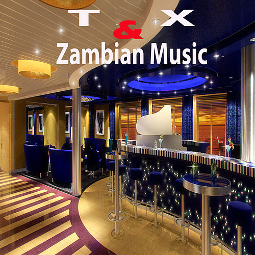 Zambian Music by X
