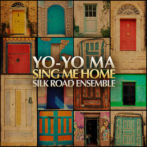 Sing Me Home by Yo-Yo Ma