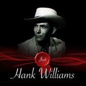Just - Hank Williams von Hank Williams