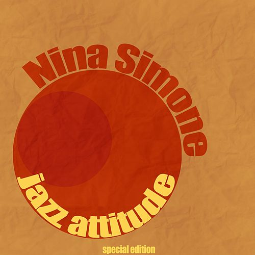 Jazz Attitude von Nina Simone