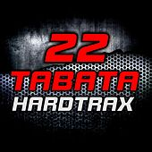 22 Tabata Hard Traxx by Various Artists