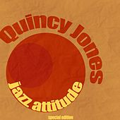 Jazz Attitude von Quincy Jones