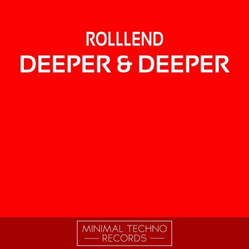 Deeper & Deeper by RolllenD