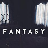 Fantasy by Bad Influence