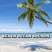Beach Ocean Sounds by Deep Sleep (1)