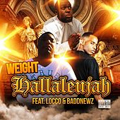 Hallaleujah (feat. Locco & Baddnewz) by The Weight