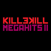 Killekill Megahits II by Various Artists