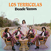 Donde Vamos by Los Terricolas