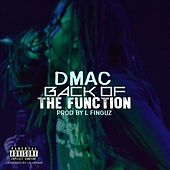 Back Off the Function - Single by D Mac