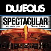 Spectacular (With Bonus Death & Taxes) - Single by Dujeous