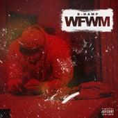 Wfwm by B-Hamp