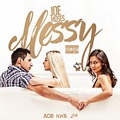 Messy by Joe Moses