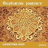 Sephardic Journey by Cavatina Dúo