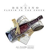 Flexin for the Check by Benzino