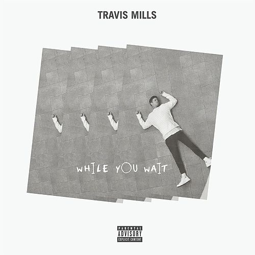 While You Wait by Travis Mills