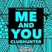 Me & You by Clubhunter