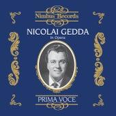 Nicolai Gedda in Opera by Various Artists
