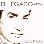 El Legado Musical by Felipe Pirela