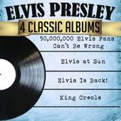 Elvis Presley 4 Classic Albums: 50,000,000 Elvis Fans Can't Be Wrong/Elvis at Sun/Elvis Is Back!/King Creole von Elvis Presley