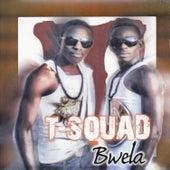 Bwela by T-Squad