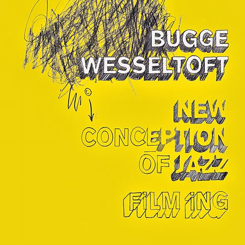Film ing by Bugge Wesseltoft