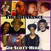 The Difference by Gia Scott-Heron