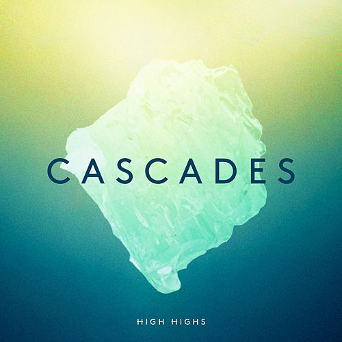 Cascades (Johnny Danger Remix) by High Highs