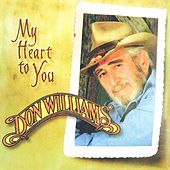 My Heart to You by Don Williams