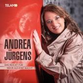 Das reicht für mehr als eine Nacht by Andrea Jürgens