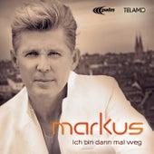 Ich bin dann mal weg by Markus