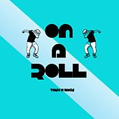 On a Roll (feat. Zack) by Ta-ku