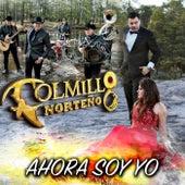 Ahora Soy Yo by Colmillo Norteno