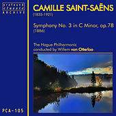 Saint-Saens: Symphony No. 3 in C Minor, Op. 78 by The Hague Philharmonic