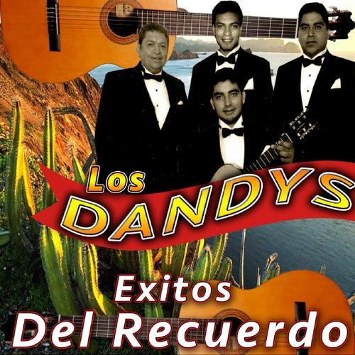 Éxitos del Recuerdo by Los Dandys