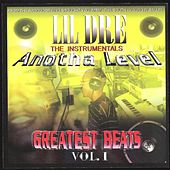 Anotha Level: Greatest Beats, Vol. 1 by Lil Dre