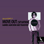 Move out !! (Situation) [Remastered] by Gabriel Marchisio