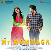 Mr. Mommaga (Original Motion Picture Soundtrack) by Various Artists