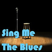 Sing Me The Blues by Various Artists