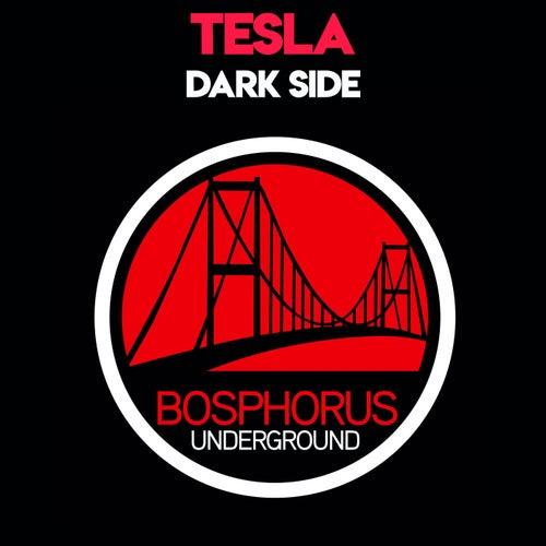 Dark Side by Tesla