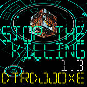 Stop the Killing 1.3 by Dtrdjjoxe